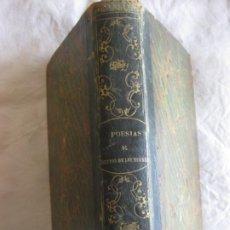 Libros antiguos: OBRAS DE DON MANUEL BRETON DE LOS HERREROS. POESIAS. IMPRENTA NACIONAL 1851.. Lote 209591842