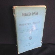 Libros antiguos: ROMANCERO ESPAÑOL. COLECCIÓN DE ROMANCES HISTÓRICOS Y TRADICIONALES - MADRID 1873. Lote 210407997