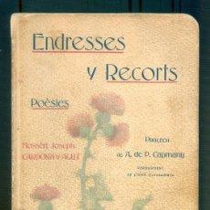 Libros antiguos: NUMULITE L1503 ENDRESSES I RECORTS POESIES MOSSEN JOSEPH CARDON Y AGUT UNIÓ CATALANISTA 1903. Lote 210707592