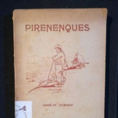 Libros antiguos: PIRENENQUES JOAN M. GUASCH. 1910. Lote 210811626