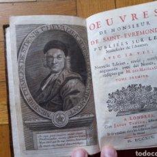 Libros antiguos: LIBRO ANTIGUO DE 1715. TOMO I OBRAS MONSIEUR DE SAINT EVREMOND. Lote 211569500