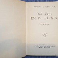 Livres anciens: CHAPOURCIN, ERNESTINA: LA VOZ EN EL VIENTO (1928-1931). Lote 211921587