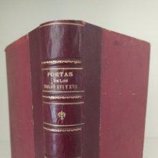 Libri antichi: POETAS DE LOS SIGLOS XVI Y XVII. BIBLIOTECA LITERARIA DEL ESTUDIANTE 1923. Lote 212014872