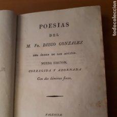Libros antiguos: M. FR. DIEGO GONZÁLEZ. POESÍAS. NOVENA EDICIÓN. EDITADO EN VALENCIA POR ILDEFONSO MOMPIE 1817.. Lote 212026767