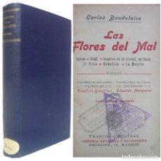 Livres anciens: 1923 - BAUDELAIRE: LAS FLORES DEL MAL. SPLEEN E IDEAL - TRADUCCIÓN DE E. MARQUINA - POESÍAS. Lote 212150428