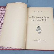 Libros antiguos: LIBRO DE LITERATURA GALLEGA EN EL SIGLO XIX. E. CARRE ALDAO. LIBRERÍA REGIONAL DE CARRÉ. CORUÑA 1903. Lote 243902280
