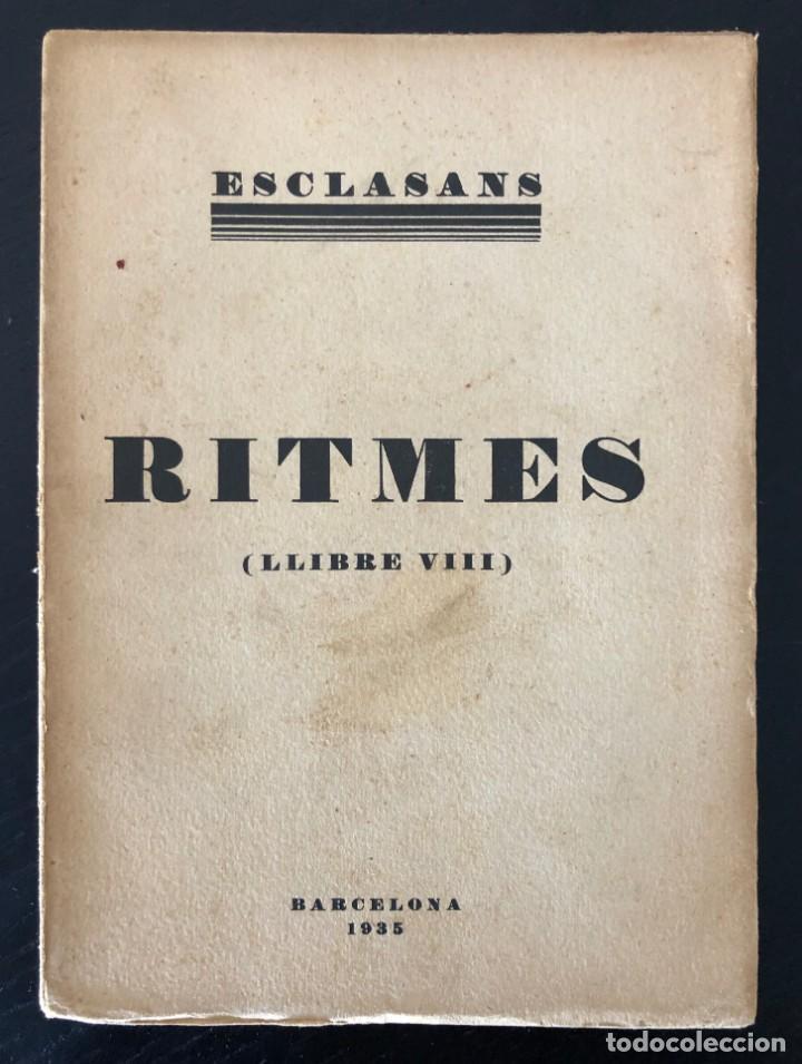 AGUSTÍ ESCLASANS. RITMES (LLIBRE VIII). 1935 (Libros antiguos (hasta 1936), raros y curiosos - Literatura - Poesía)