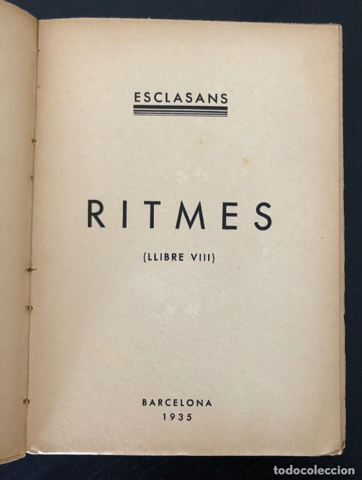 Libros antiguos: AGUSTÍ ESCLASANS. RITMES (LLIBRE VIII). 1935 - Foto 2 - 213166901