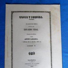 Libros antiguos: GOIGS Y SUSPIRS. EDUARDO VIDAL. MÚSICA ANTON LAMARCA. VILAFRANCA DEL PENEDES. IMP. DE ALAGRET, 1861.. Lote 214001313