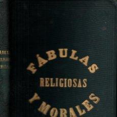 Libros antiguos: FELIPE JACINTO SALA : FÁBULAS RELIGIOSAS Y MORALES (PEDRO VIVES, 1965). Lote 214359966