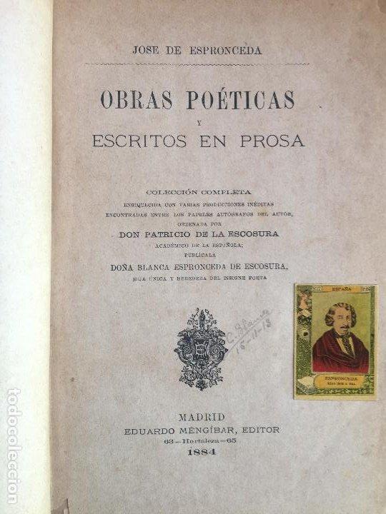 OBRAS POETICAS Y ESCRITOS EN PROSA - JOSE DE ESPRONCEDA - EDUARDO MENGIBAR EDITOR 1884 (Libros antiguos (hasta 1936), raros y curiosos - Literatura - Poesía)