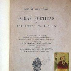 Libros antiguos: OBRAS POETICAS Y ESCRITOS EN PROSA - JOSE DE ESPRONCEDA - EDUARDO MENGIBAR EDITOR 1884. Lote 216651327