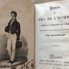 Libros antiguos: LE FILS DE L´HOMME, PROCES DE FILS DE L´HOMME, 2 OBRAS ENCUADERNADAS. AÑO 1829. RARO. Lote 216700042