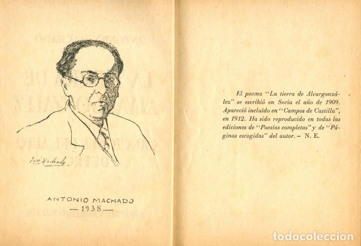 ANTONIO MACHADO - 1938 - LA TIERRA DE ALVARGONZALEZ Y CANCIONES DEL ALTO DUERO (Libros antiguos (hasta 1936), raros y curiosos - Literatura - Poesía)