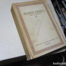 Libros antiguos: OBRAS COMPLETAS (VOLUMEN II ) - DARÍO, RUBÉN AGUILAR EDICION DEL CENTENARIO 1967. Lote 218409645