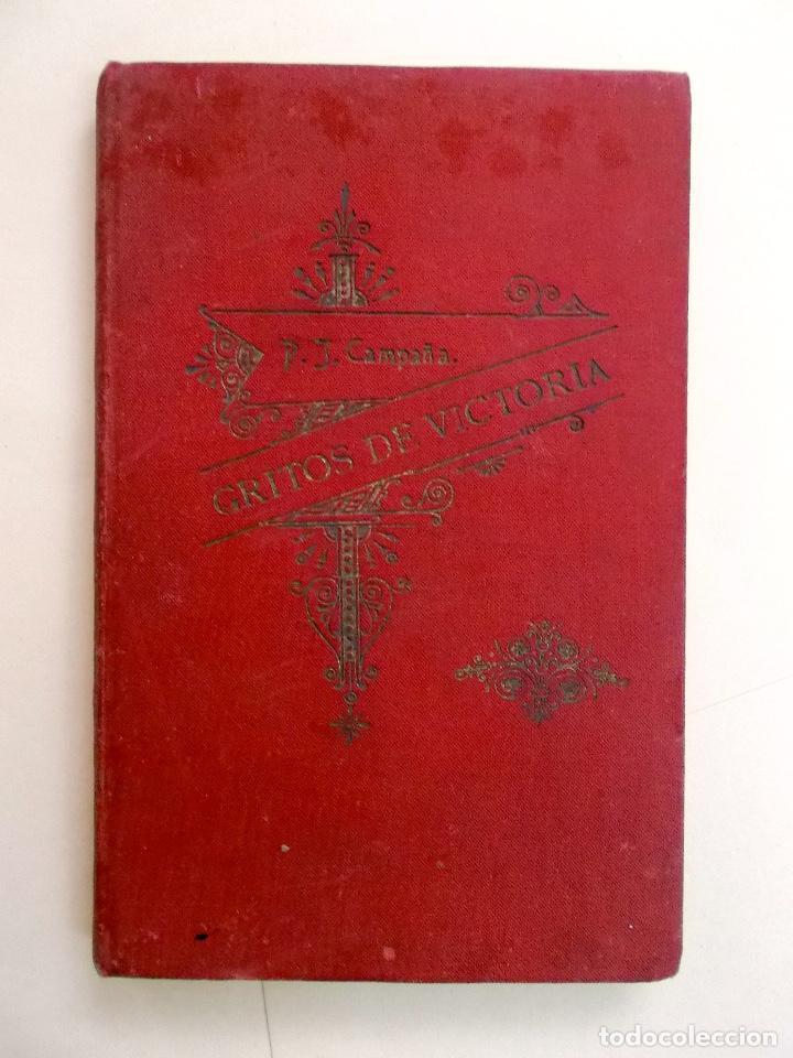 1894 GRITOS E VICTORIA O TRIUNFO DE LA RELIGIÓN Y DE LA PATRIA MUY RARO (Libros antiguos (hasta 1936), raros y curiosos - Literatura - Poesía)