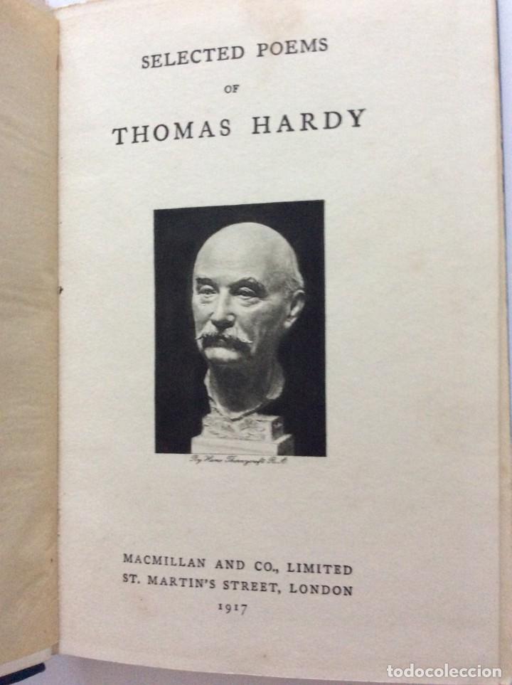 SELECTED POEMS OF THOMAS HARDY, 1917. MUY ESCASO. (Libros antiguos (hasta 1936), raros y curiosos - Literatura - Poesía)