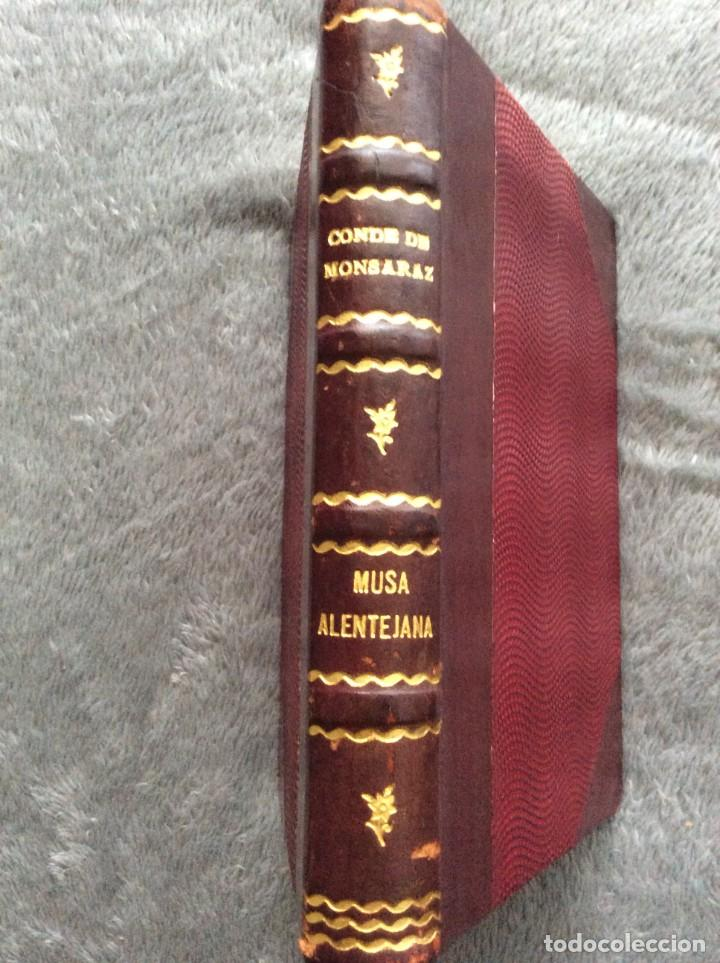 MONSARAZ (CONDE DE).— MUSA ALENTEJANA. 1933. EXCELENTE ENCUADERN. TIRAG. REDUCIDA DE 1112 EJEMPLARES (Libros antiguos (hasta 1936), raros y curiosos - Literatura - Poesía)
