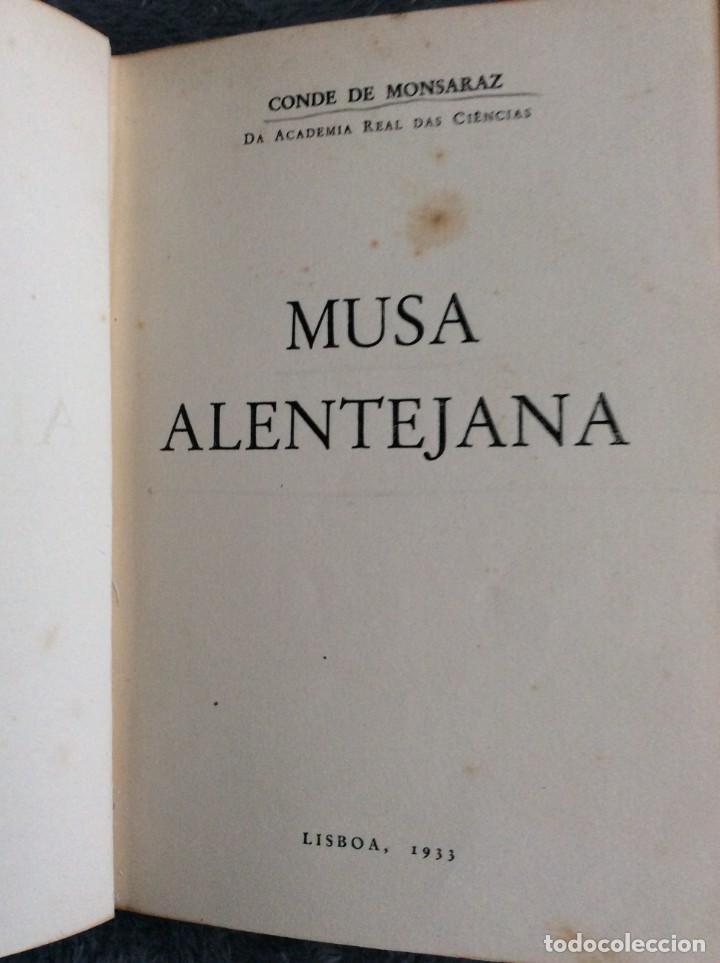 Libros antiguos: MONSARAZ (Conde de).— MUSA ALENTEJANA. 1933. Excelente encuadern. Tirag. reducida de 1112 ejemplares - Foto 3 - 218520800
