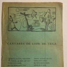 """Libros antiguos: CANTARES DE LOPE DE VEGA. HOMENAJE DEL TEATRO UNIVERSITARIO """"LA BARRACA"""" AL GRAN POETA ESPAÑOL LOPE. Lote 218554163"""