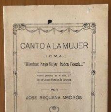Libri antichi: AGUILAS- MURCIA- CANTO A LA MUJER - JOSE REQUENA AMOROS - CA 1910. Lote 218596441