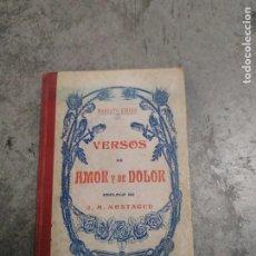 Libros antiguos: VERSOS DE AMOR Y DOLOR - MODESTO CIRERA. PRÓLOGO DE J. M. MONTAGUD. RARO. Lote 218652868