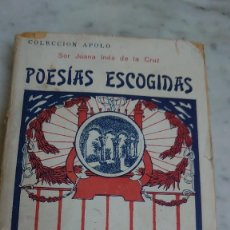Libros antiguos: PRPM 80 SOR JUANA INES POESÍAS ESCOGIDAS. EDITORIAL B. BAUZA AÑO 190?. Lote 219439898