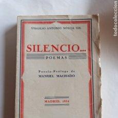 Libri antichi: SILENCIO... VIRGILIO ANTONIO NÓVOA GIL. MADRID 1932. PONTEVEDRA, LALÍN.. Lote 219603016