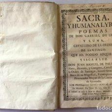 Libros antiguos: SACRA, Y HUMANA LYRA. POEMAS. - LEÓN Y LUNA, GABRIEL DE.. Lote 123207832