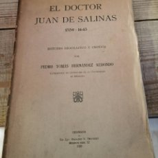 Libros antiguos: EL DOCTOR JUAN DE SALINAS (1559-1643), PEDRO TOMAS HERNANDEZ REDONDO, GRANADA,1932,273 PAGINAS. Lote 221074933