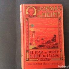 Libros antiguos: EL MAR DEL NORTE.EL LIBRO DE LAZARO.POEMAS DE HEINE.. Lote 221321926