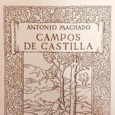 Libros antiguos: ANTONIO MACHADO, EDICIÓN FACSÍMIL CAMPOS DE CASTILLA, DE LA PRIMERA EDICIÓN DE 1912. Lote 221589342