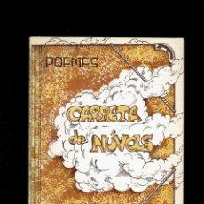 Libros antiguos: POEMES PER AMALIA CRUZATE I LANZACO POESIA VIVA CARRETA DE NUVOLS POEMES ORIGINALS 1984. Lote 221660831