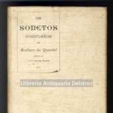 Libros antiguos: [PRIMERA EDICIÓN] ANTHERO DE QUENTAL. OS SONETOS COMPLETOS DE.. Lote 221740685