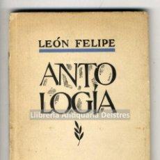 Libros antiguos: LEÓN FELIPE. ANTOLOGÍA. I. AUTORRETRATO. II. POEMAS CASTELLANOS. III.... Lote 221744128