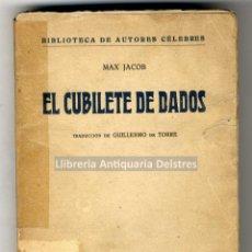 Libros antiguos: [PRIMERA EDICIÓN. DEDICATORIA DEL TRADUCTOR] JACOB, MAX. EL CUBILETE DE DADOS.. Lote 221749707
