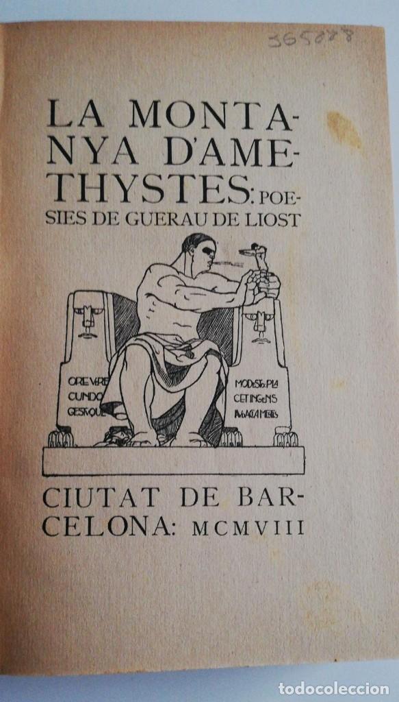 1ª ED. LA MONTANYA D'AMETHYSTES: POESIES DE GUERAU DE LIOST. 1908 (Libros antiguos (hasta 1936), raros y curiosos - Literatura - Poesía)