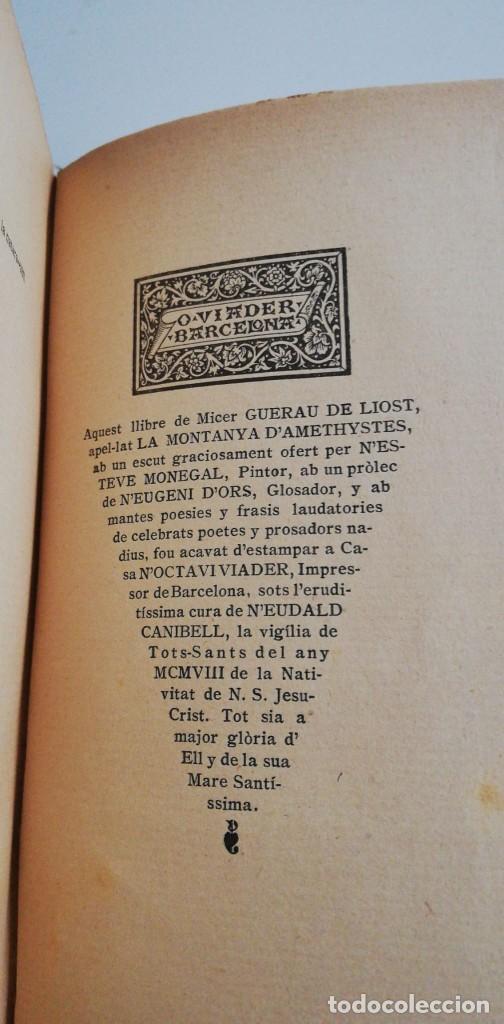 Libros antiguos: 1ª ED. LA MONTANYA DAMETHYSTES: Poesies de Guerau de Liost. 1908 - Foto 2 - 221790970