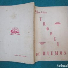 Libros antiguos: TROPEL DE RITMOS - VIÑAS CALVO - POESIA GALICIA - PONTEVEDRA, LA POPULAR 1935 INTONSO + INFO. Lote 222084922