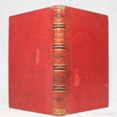 Libros antiguos: ÁLBUM POÉTICO ESPAÑOL. MARQUÉS DE MOLINS, HARTZENBUSCH, CAMPOAMOR, CALCAÑO, () 1874.. Lote 222447706