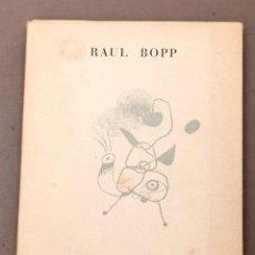 Libros antiguos: RAUL BOPP : COBRA NORATO E OUTROS POEMAS - DAU AL SET - VANGUARDIAS - 1954 - CUBIERTA DE JOAN MIRÓ. Lote 222463348