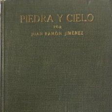 Libros antiguos: JUAN RAMON JIMÉNEZ. PIEDRA Y CIELO. VERSO (1917-1918). MADRID, 1919.. Lote 222468120