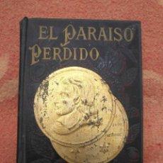 Libros antiguos: EL PARAÍSO PERDIDO DE MILTON, JOHN, VIÑETAS GUSTAVO DORÉ,1891. Lote 222526567