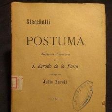 Libros antiguos: LORENZO STECCHETTI [OLINDO GUERRINI]. PÓSTUMA. JURADO DE LA PARRA. JULIO BURELL. MADRID. FORTANET. 1. Lote 222447632