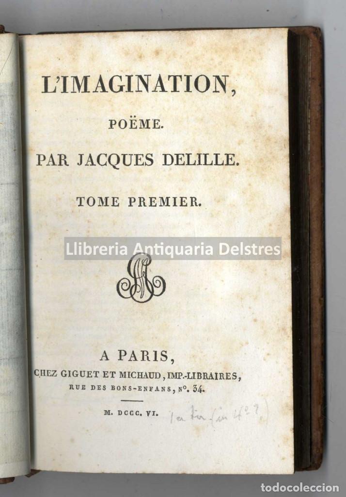 [1806] DELILLE, JAQUES. L'IMAGINATION, POÈME EN VIII CHANTS (Libros antiguos (hasta 1936), raros y curiosos - Literatura - Poesía)