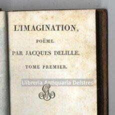 Libros antiguos: [1806] DELILLE, JAQUES. L'IMAGINATION, POÈME EN VIII CHANTS. Lote 222873055
