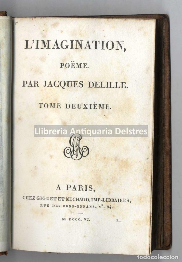 Libros antiguos: [1806] Delille, Jaques. L'Imagination, poème en VIII chants - Foto 3 - 222873055
