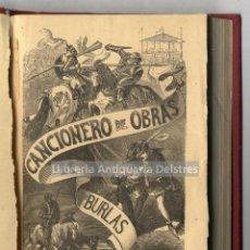 Libros antiguos: LUSTONÓ, EDUARDO DE. CANCIONERO DE OBRAS DE BURLAS PROVOCANTES Á RISA. Lote 222875761