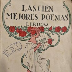 Libros antiguos: LAS CIEN MEJORES POESÍAS (LÍRICAS) DE LA LENGUA CASTELLANA - EDITORIAL PUEYO. Lote 223616887