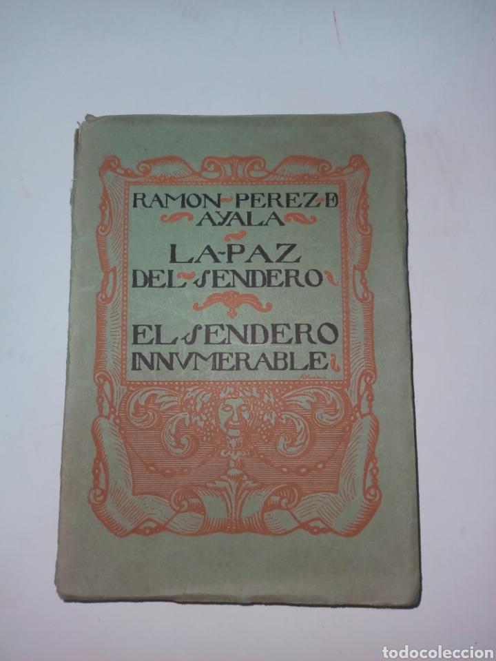 LA PAZ DEL SENDERO/EL SENDERO INNUMERABLE RAMON PEREZ DE AYALA 1926 (Libros antiguos (hasta 1936), raros y curiosos - Literatura - Poesía)